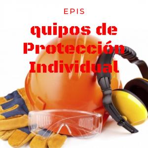 EPIs Equipo de Protección Individual